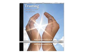 Trusting | Personal Development Meditation CD