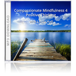 Compassionate Mindfulness 4 CD | Guided Visualizations for Positive Thinking MP3