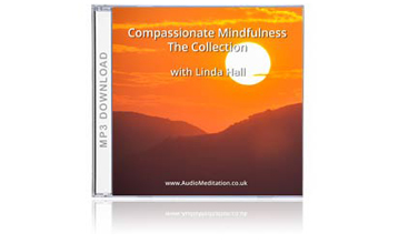 Compassionate Mindfulness The Collection